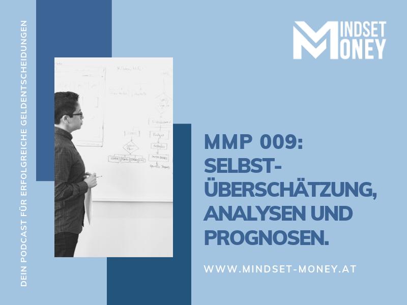MMP 009_Overconvidence Bias Teil2