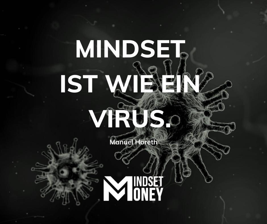 Mindset ist wie ein Virus.